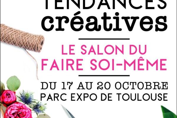 Salon Tendances Créatives du 17 au 20 octobre 2019