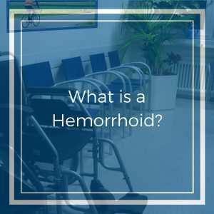 What is a Hemorrhoid-