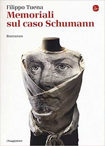Filippo Tuena, Memoriali sul caso Schumann