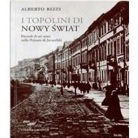 Alberto Rizzi, I topolini di Nowy Świat. Ricordi di sei anni nella Polonia di Jaruzelski (1981-1987)