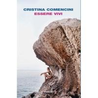 Cristina Comencini, Essere vivi