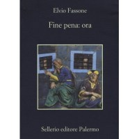 Elvio Fassone, Fine pena: ora