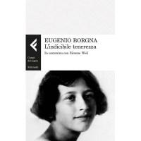 Eugenio Borgna, L'indicibile tenerezza