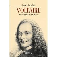Giorgio Bertolizio, Voltaire. Vita intima di un mito
