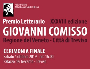 Cerimonia Finale del Premio Letterario Giovanni Comisso 2019