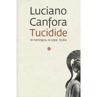 Luciano Canfora, Tucidide: la menzogna, la colpa, l'esilio