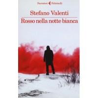 Stefano Valenti, Rosso nella notte bianca