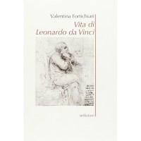 Valentina Fortichiari, Vita di Leonardo da Vinci