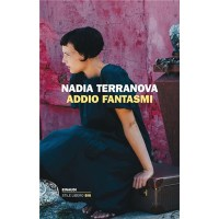 """Addio fantasmi"" di Nadia Terranova"