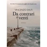 """Da contrari venti"" di Vincenzo Salfi"
