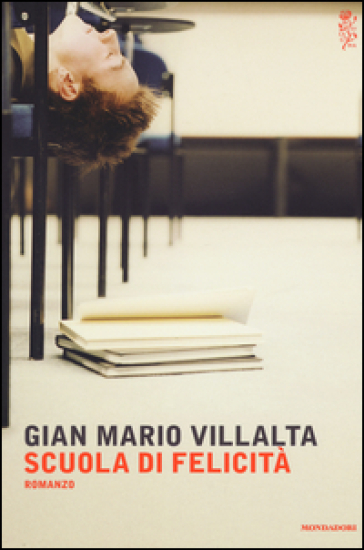 Scuola di felicità, Mondadori
