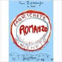 """""""Fabrichete nel triveneto"""" di Toni Zamengo"""