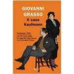 """Recensioni a """"Il caso Kaufmann"""" di Giovanni Grasso"""