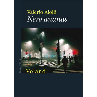 """""""Nero ananas"""" di Valerio Aiolli"""
