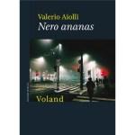 """Recensioni a """"Nero Ananas"""" di Valerio Aiolli"""