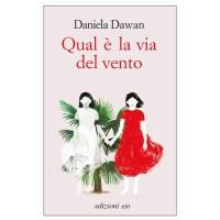 """""""Qual è la vita del vento"""" di Daniela Dawan"""