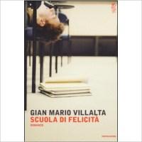 """""""Scuola di felicità"""" di  Gian Mario Villalta"""