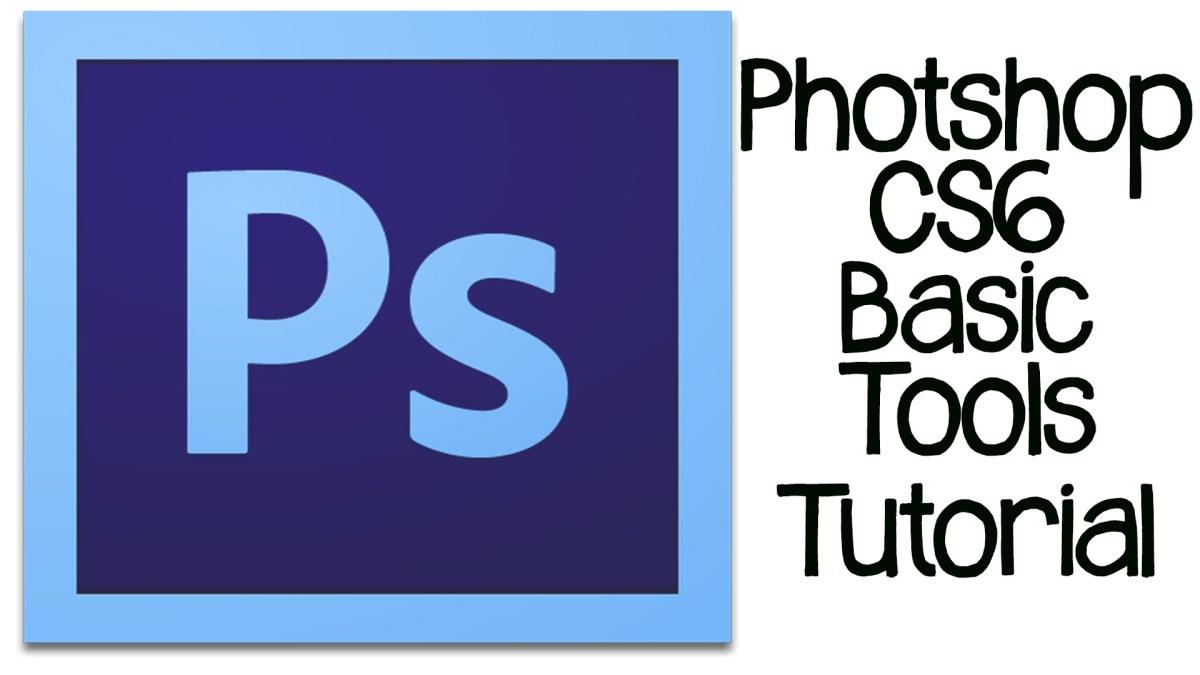 Photoshop CS6 Tutorial: Basic Rundown Of Design Tools and