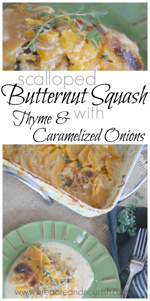 Scalloped Butternut Squash with Thyme and Caramelized Onions - perfect blend of flavors and accompanied with heavy whipping cream. Perfection of sweet and savory flavors in one dish!