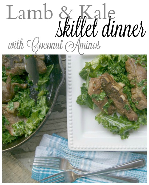 Lamb & Kale Skillet Dinner made with Coconut Aminos for extra nutrition.