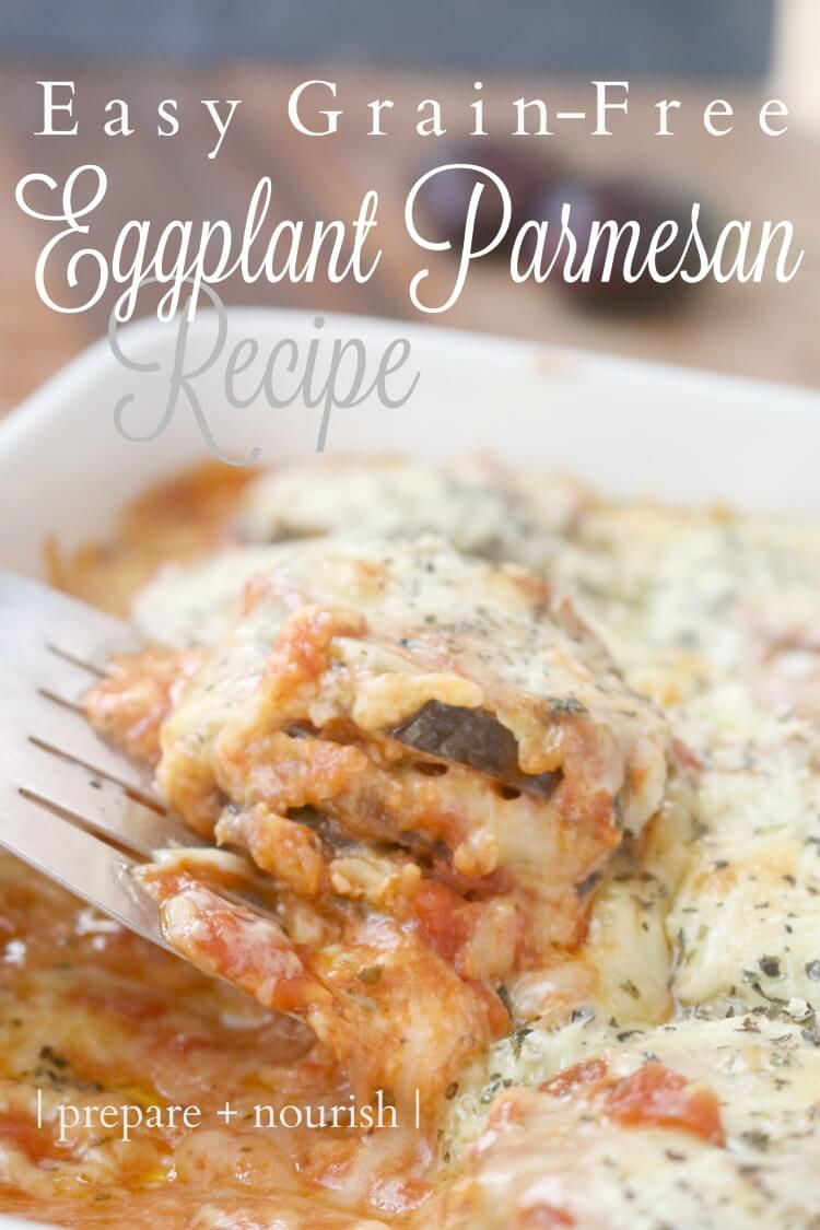 Easy Grain-Free Eggplant Parmesan - make this paleo and grain free side dish today. Click to see the recipe.