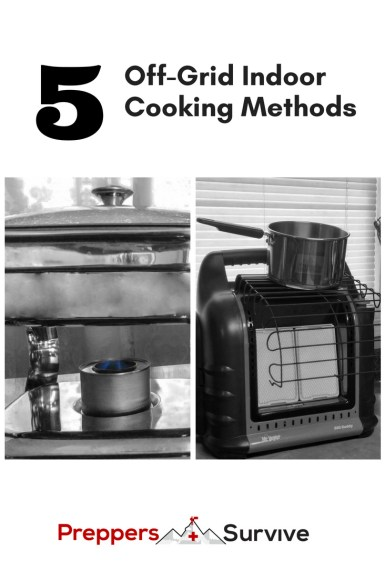 Cook indoors without electricity safely. 5 Off-grid cooking methods.