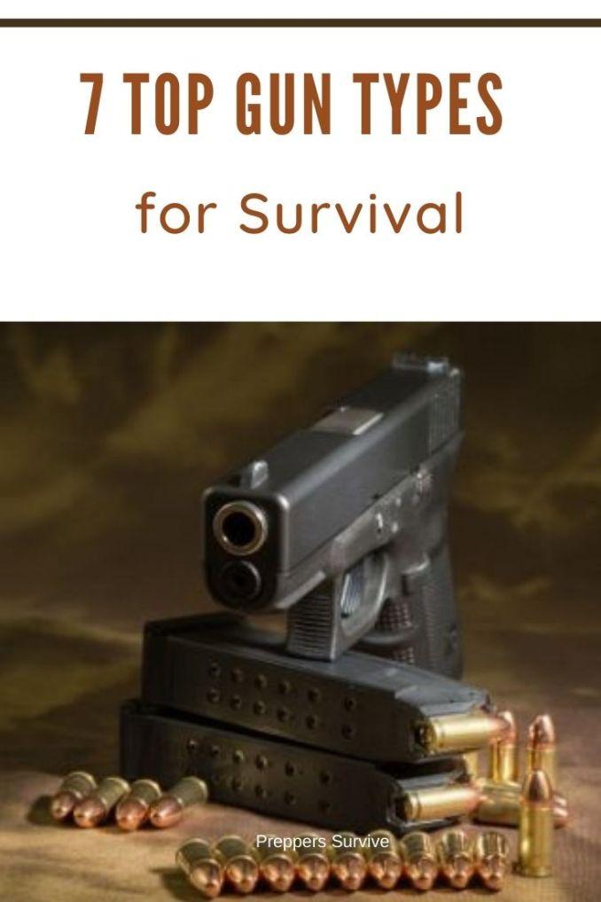 7 Gun Types for Survival