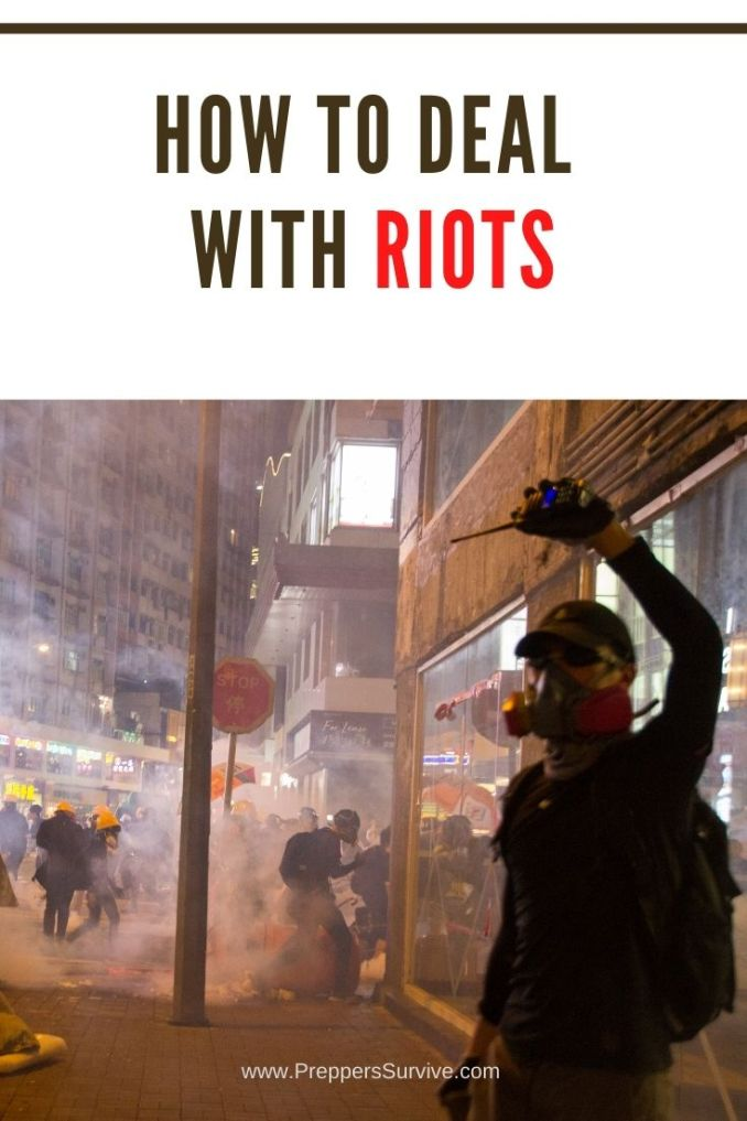 How To Deal With Riots