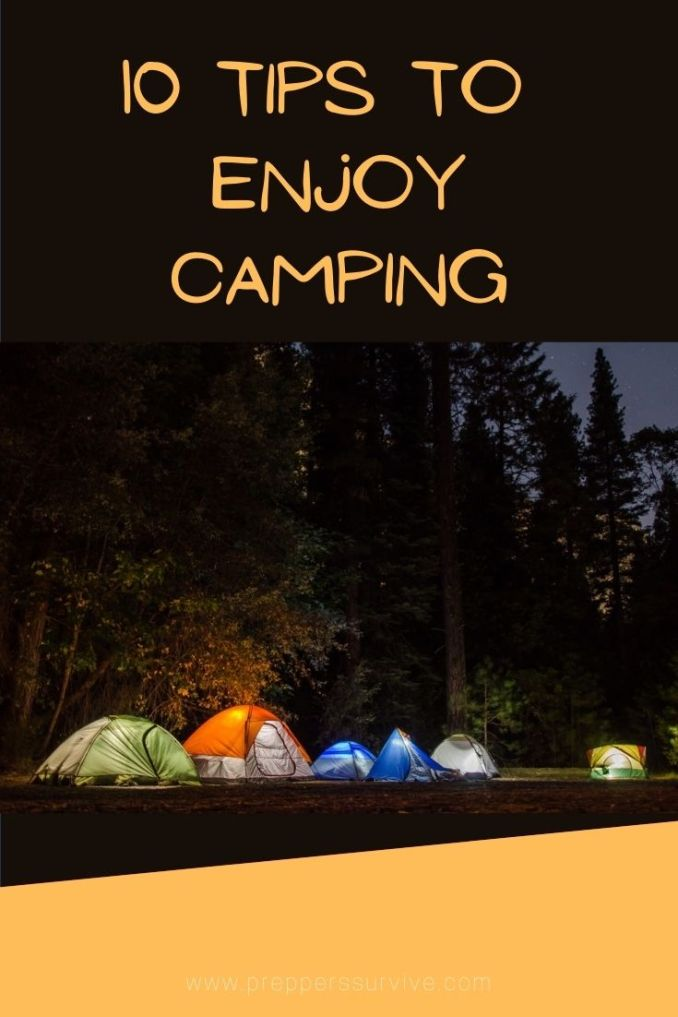 10 Tips to Enjoy Camping - beginners guide to camping - glamping