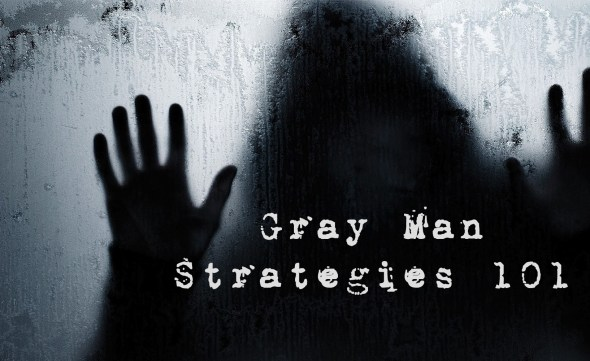 gray man - prepperuniverse