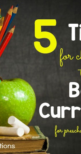 5 Tips for Choosing the Best Curriculum