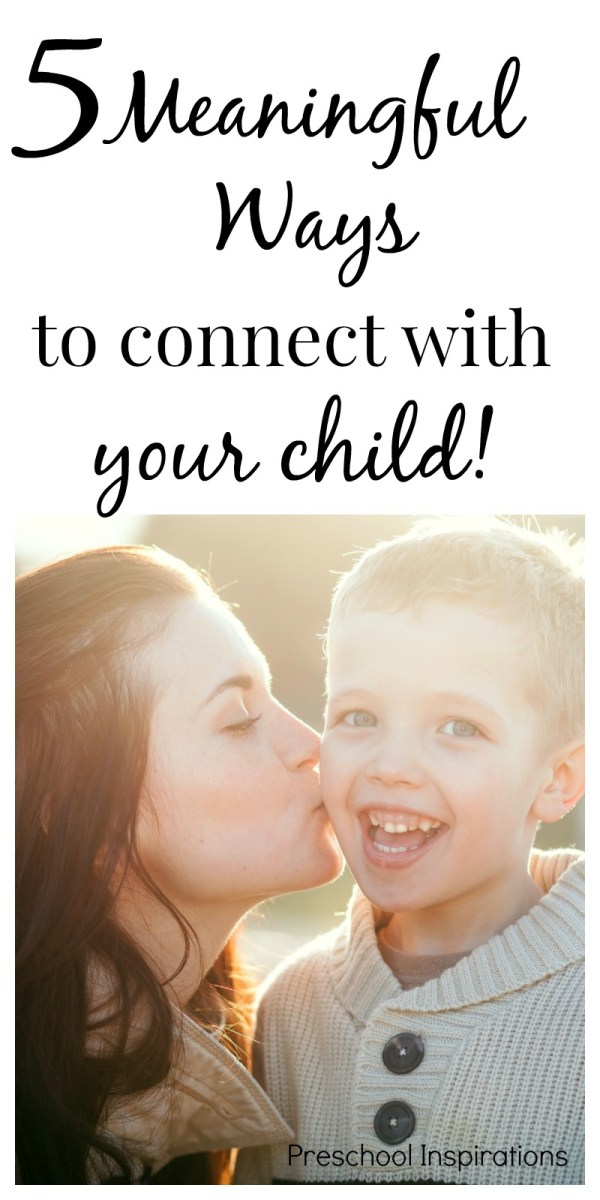 5 of the Most Meaningful Ways to Connect With Children