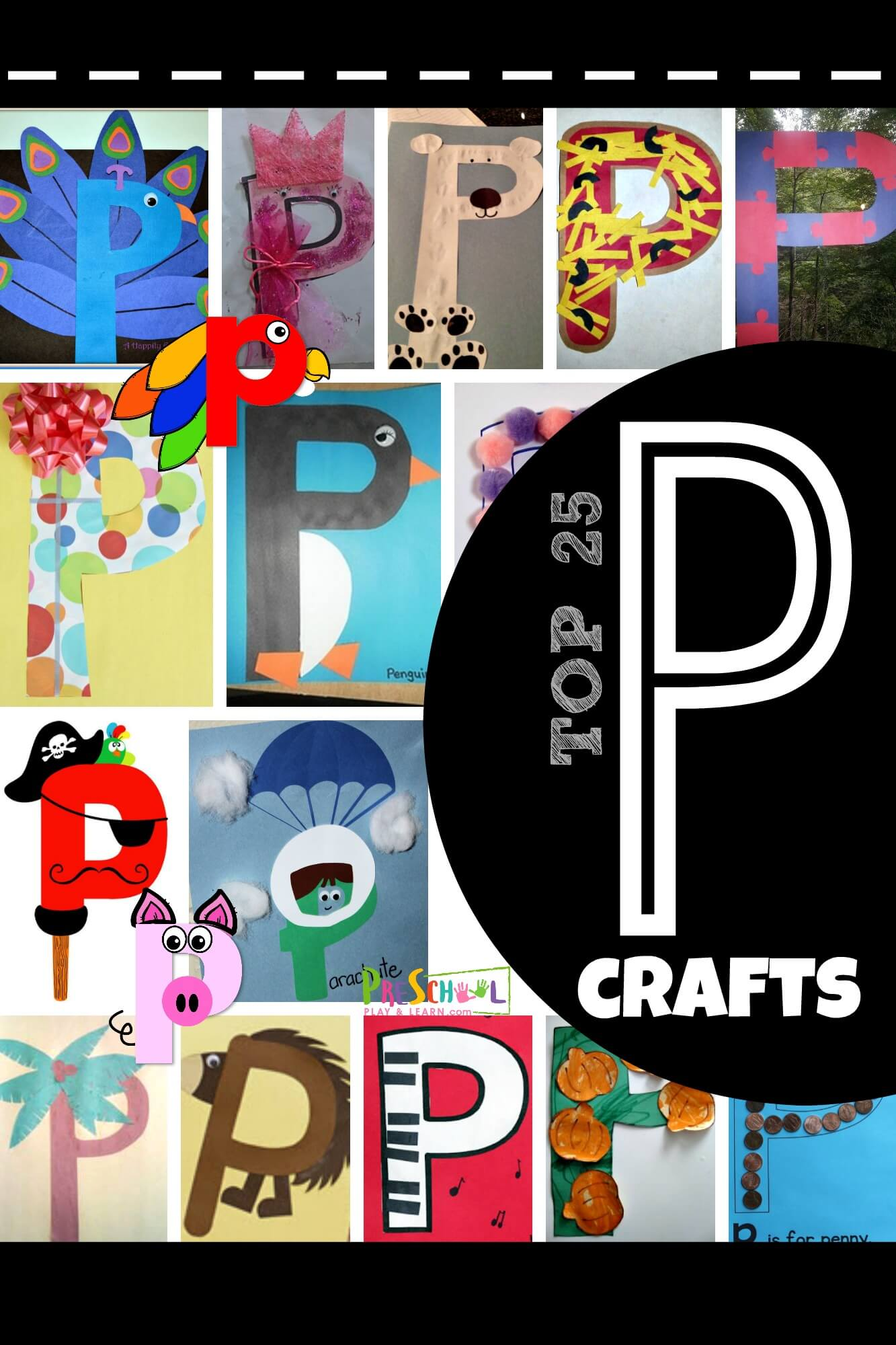 Top 25 Letter P Crafts