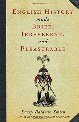 PPM Picks: ENGLISH HISTORY MADE BRIEF, IRREVERENT, AND PLEASURABLE