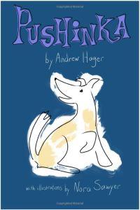 Pushinka: The Fictionalized Story of John F. Kennedy's Dog