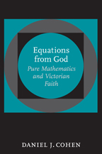 Equations from God: Pure Mathematics and Victorian Faith JPG