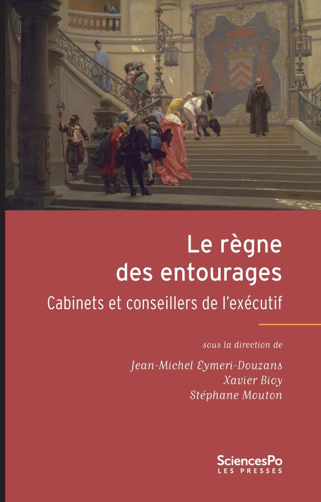 Le Rgne Des Entourages Cabinets Et Conseillers De Lexcutif