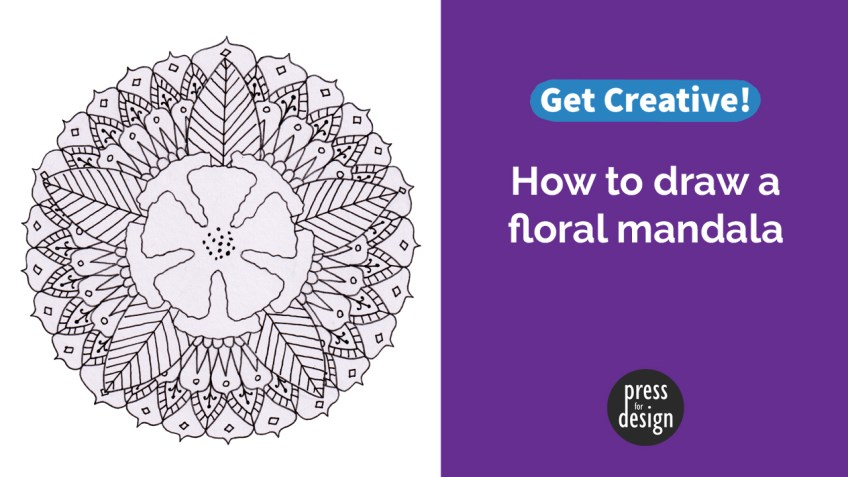 Get Creative: How to draw a floral mandala
