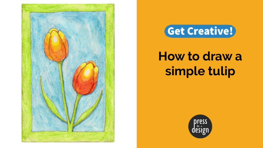 Get Creative: How to draw a simple tulip