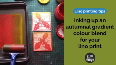 Lino printing tip – inking up an autumnal colour blend gradient