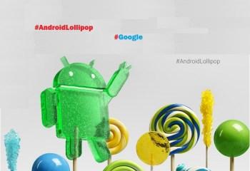 Google, Android 5.0 Lollipop'u duyurdu