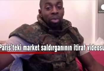 Paris'teki market saldırganının itiraf videosu