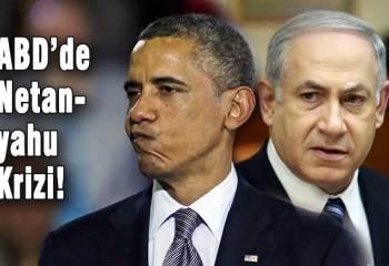 ABD'de Obama ile Cumhuriyetçiler arasında Netanyahu krizi!