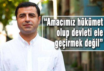 """Selahattin Demirtaş: """"Türkiye'de ana akım siyasetin merkezinde olacağız"""""""