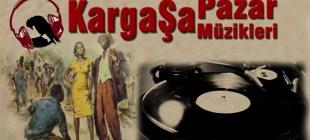 KargaŞa Pazar Müzikleri'nde bu hafta (1.2.2015)