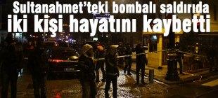 Sultanahmet'te intihar saldırısı 2 kişi hayatını kaybetti