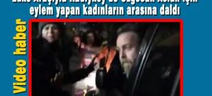 Kadıköy'deki Özgecan Aslan eylemine lüks araçla daldı