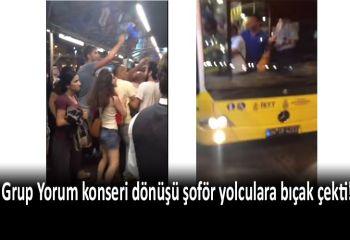 Grup Yorum konseri dönüşünde Metrobüs şoföründen bıçaklı saldırı