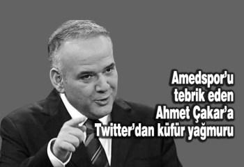 Amedspor'u tebrik eden Ahmet Çakar'a Twitter'dan küfür