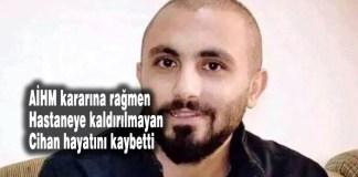 Cihan Karaman neden öldü